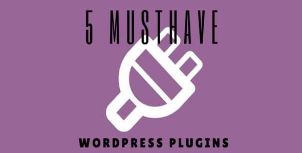 Musthave WordPress plugins